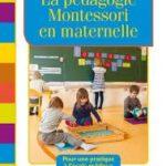 la pédagogie montessori en maternelle marguerite morin formation vaison la romaine