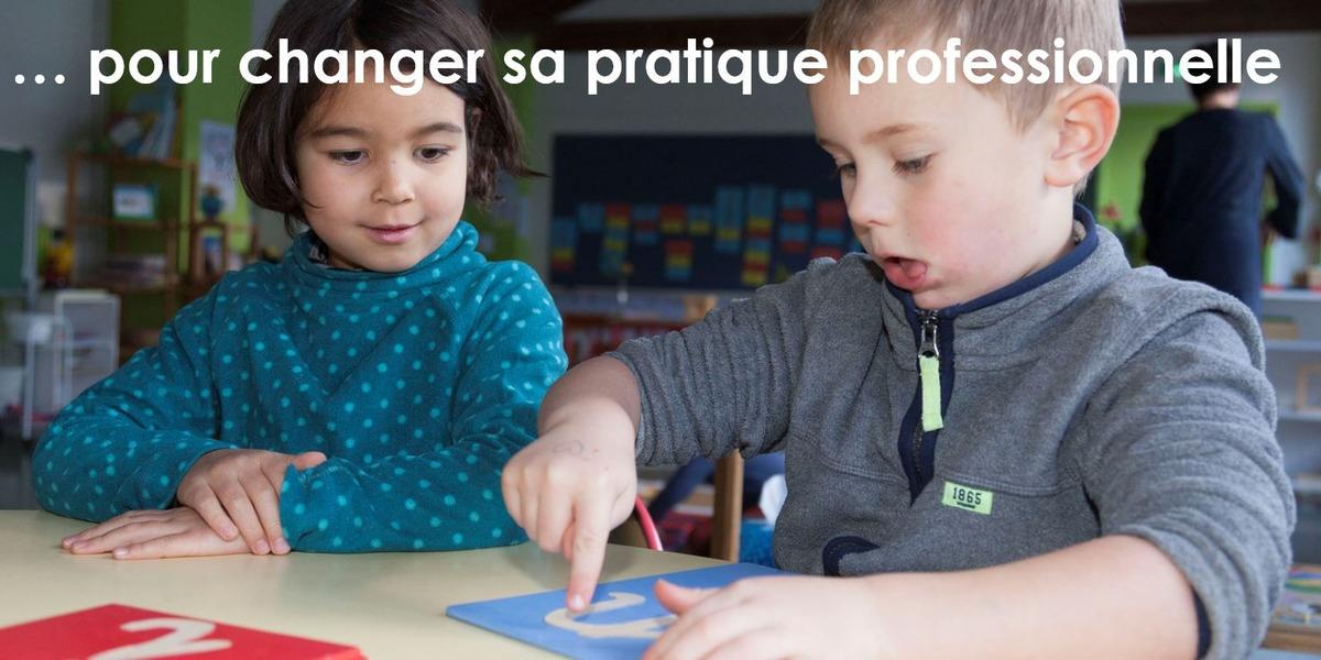 … pour changer sa pratique professionnelle
